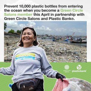 Green Circle Salons, Plastic Bank